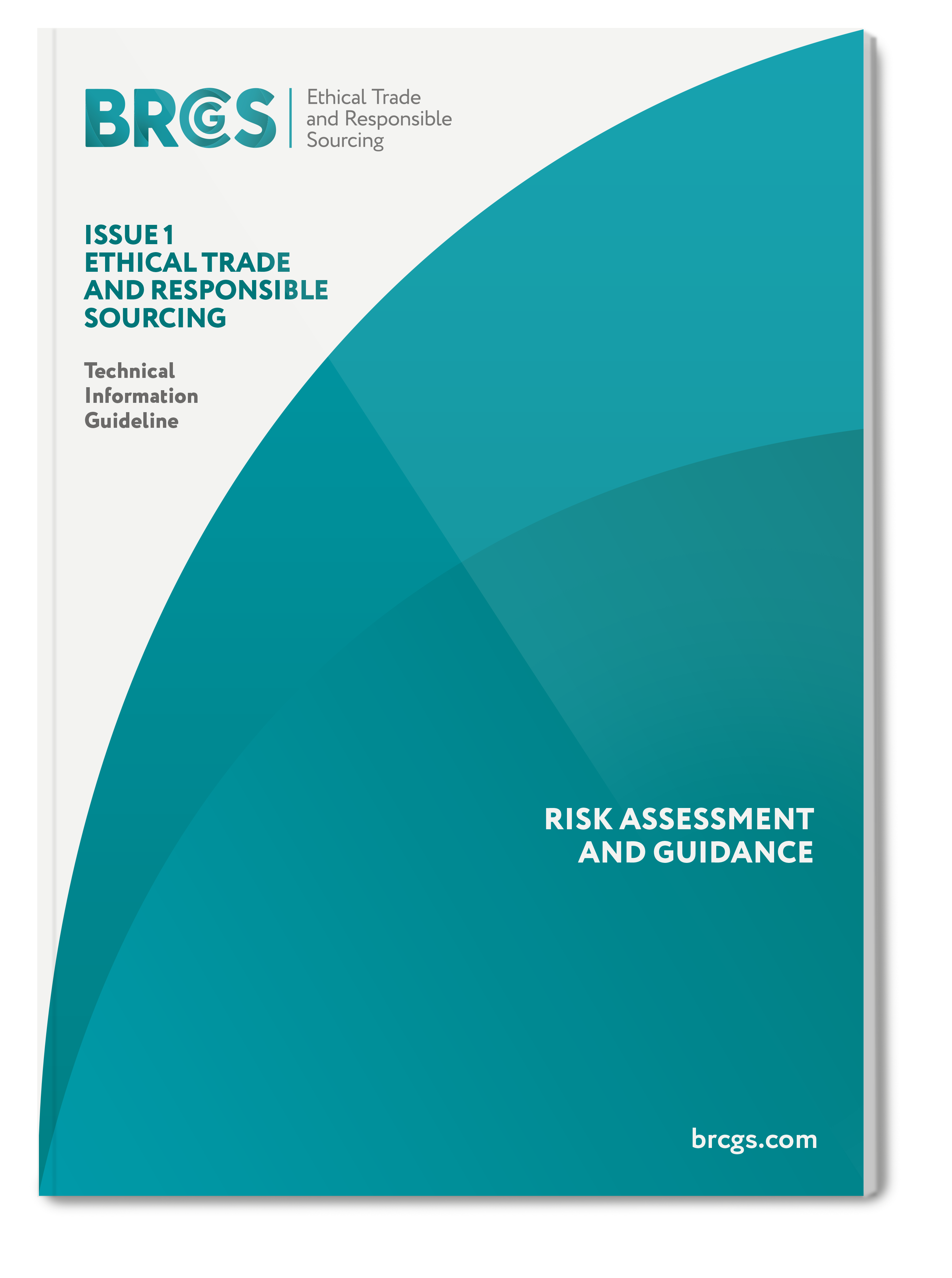 Ethical Trade and Responsible Sourcing Risk Assessment Module and Guidance