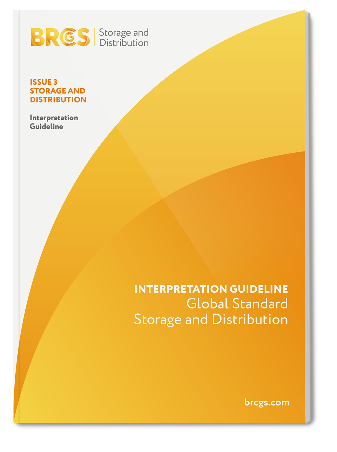 Global Standard for Storage and Distribution Issue 3 Interpretation Guideline