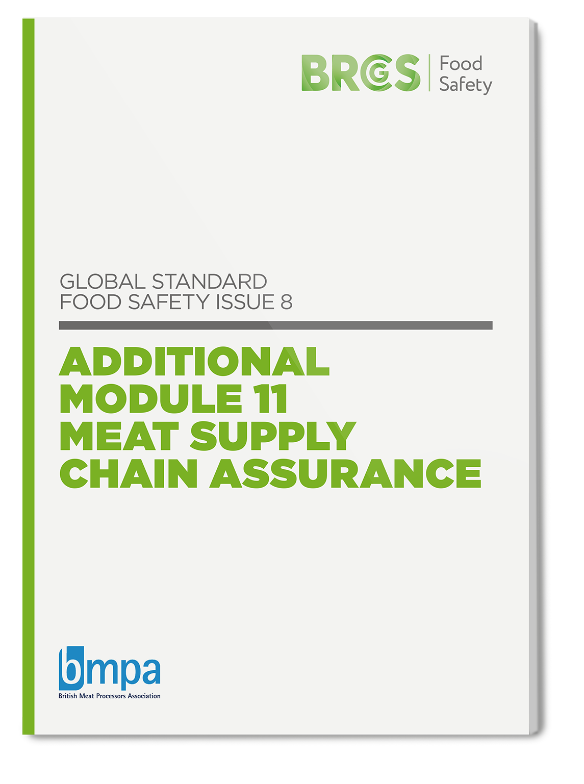 Global Standard for Food Safety Issue 8 Additional Module 11 Meat Supply Chain Assurance
